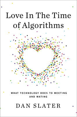 Cover image for Love in the Time of Algorithms