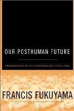 Review Of Our Posthuman Future border=
