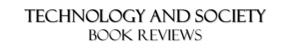Technology and Society Book Reviews